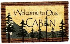Welcome to Our Cabin Door Mat :: cabinfeverdecor.com :: People need correct information about bear behavior and their biological requirements. This allows an appreciation for these animals and encourages the will to coexist. People and bears CAN coexist. bearwithus.org