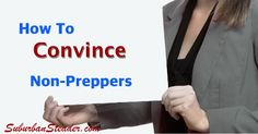 How To Convince Non-