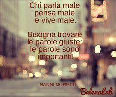 #pillolone#balenalab #nannimoretti #palombellarossa https://www.facebook.com/balenalabchiaragandolfi?ref=hl  #quote #nannimoretti #pensare #parole #pillolone #balenalab
