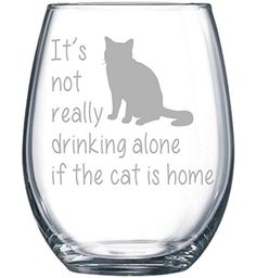 It's not really drinking alone if the cat is home stemless wine glass, 15 oz.(cat) - Laser Etched >>> Want additional info? Click on the image.