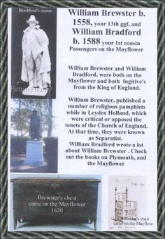 William Brewster (c. 1566 – April 1644[1]) was an English official and Mayflower passenger in 1620. In Plymouth Colony he became a Separatist leader and preacher.[2]