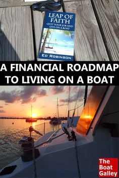Leap of Faith Dreaming of getting a boat and living on it? Wondering how people who aren't millionaires manage to do it? This book lays it out for you. Sailboat Living, Living On A Boat, Liveaboard Sailboat, Liveaboard Boats, Boating Tips, Boating Holidays, Buy A Boat, Build Your Own Boat, Boat Accessories