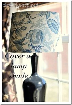 DO THIS ONE!  VERY SIMPLE!  simple tricks for covering a lampshade
