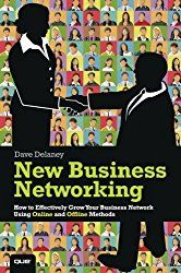 Book Review – New Business Networking: How to Effectively Grow Your Business Network Using Online and Offline Methods | tubarks