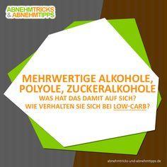 Mehrwertige Alkohole spielen in der Low-Carb-Ernährung eine große Rolle und können das Abnehmen sogar unterstützen.