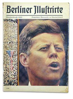 Berliner Illustrirte vom Juni 1963 - Kennedy in Berlin. Zeitungen und Zeitschriften zu diesen und anderen Ereignissen bekommt Ihr in unserem Archiv unter www.geschenkzeitung.de