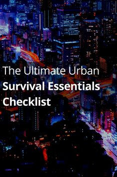 The Ultimate Urban Survival Essentials Checklist Survival Essentials, Survival Supplies, Urban Survival, Survival Food, Survival Tips, Survival Skills, Earthquake Kits, Cell Phone Plans, Living Off The Land