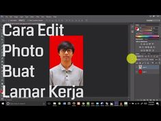 CARA IRIT Ubah background photo di photosop buat lamar kerja - YouTube