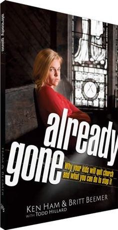 Already Gone - why kids quit church and what you can do to stop it