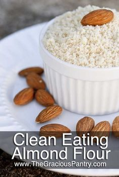 Clean Eating Almond Flour... this is the best pin I've seen in awhile; I loooove using Almond Flour, but it's so flippin expensive. This rocks!