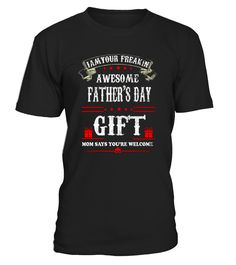 CHECK OUT OTHER AWESOME DESIGNS HERE!         Shop for Father's Day Gift Guide shirts, hoodies and gifts. Find Father's Day Gift Guide designs printed with care on top quality garments.    I'm Your Father's Day Gift Mom Says You're Wellcome, Father Day, Funny, Gift For Dad, Gift For Me I'm Your Father's Day Gift Mom Says You're Wellcome T Shirt, Father Day T Shirt, Funny T Shirt, Gift For Dad T Shirt, Gift For Me T Shirt         TIP: If you buy 2 or mo...