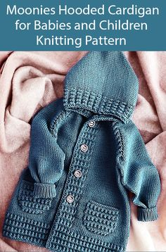 Knitting Pattern for Moonies Hooded Cardigan for Babies and Children Crochet Baby Sweater Pattern, Crochet Baby Sweaters, Baby Knitting Patterns, Baby Patterns, Crocheting Patterns, Hooded Cardigan, Baby Cardigan, Baby Pullover, Knit Baby Booties