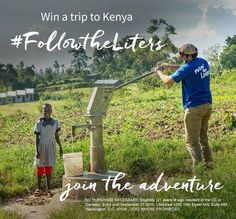 LifeStraw Follow the Liters Contest: Help distribute safe water in Kenya