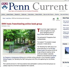 KWH hosts its 70th free & open online book discussion group (series since 1999) - this time for prospective applicants for admission to Penn. http://www.upenn.edu/pennnews/current/2013-06-20/latest-news/kwh-hosts-freewheeling-online-book-group