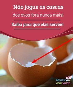 Saiba para que servem as #cascas dos ovos que você joga fora As cascas dos #ovos têm propriedades que poderiam ser #úteis para a saúde,para a #casa e inclusive para a #beleza. Conheça algumas das principais delas.