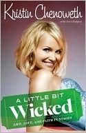 Buy A Little Bit Wicked: Life, Love, and Faith in Stages by Joni Rodgers, Kristin Chenoweth and Read this Book on Kobo's Free Apps. Discover Kobo's Vast Collection of Ebooks and Audiobooks Today - Over 4 Million Titles! Wicked Book, Wicked Musical, Good Books, Books To Read, The Good Witch, Little Bit, Reading Lists, Reading Nook, Memoirs