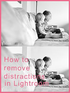how to remove distractions with the clone tool