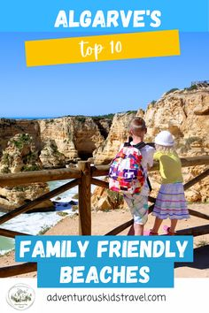 Several of the Algarve's beaches are considered to be amongst the most beautiful in the world. But which ones are right for your family? We have reviewed the Algarve's 100+ beaches and selected our favourite top 10 family-friendly ones. Europe Train Travel, Europe Travel Guide, Toddler Travel, Travel With Kids, Family Trips, Family Travel, Best Beaches In Portugal, Travelling While Pregnant, Best Family Beaches