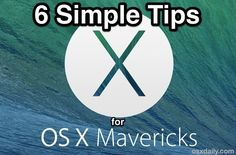 Simple but great tips for OS X Mavericks