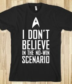 Kirk doesn't believe in a no-win scenarios...... I think I need this in my closet