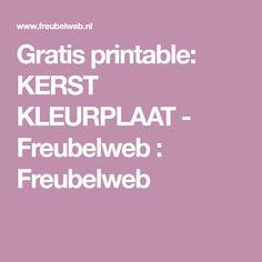 Gratis printable: KERST KLEURPLAAT - Freubelweb : Freubelweb