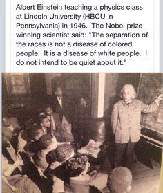 Racism is a disease- Albert Einstein Black History Facts, Black History Month, Nikola Tesla, Friedrich Nietzsche, Maya Angelou, Be My Hero, E Mc2, Faith In Humanity Restored, African American History