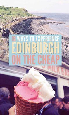 16 Ways To Experience Edinburgh On The Cheap