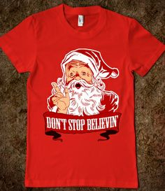 Don't Stop Believing in Santa Claus