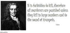 I may not agree with what you say, but I will defend to the death your right to say it. --Voltaire