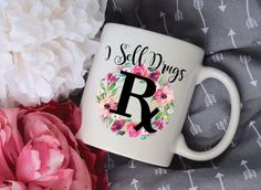 I Sell Drugs Pharmacist Mug, Watercolor Floral Wreath Sublimation Mug, 2 Sided, Pharmacy Tech Gift