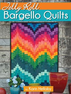 Jelly+Roll+Bargello+Quilts