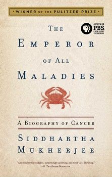 The Emperor of All Maladies By Siddhartha Mukherjee. Informative and fascinating with easily understandable medical terminology relating to the quest to cure cancer.
