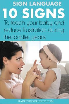 Just because baby isn't talking yet doesn't mean you can't communicate. Learn how to teach baby sign language using everyday baby signs. Sign Language For Baby Toddlers, Teaching Baby Sign Language, Baby Sign Language Chart, Teaching Baby To Talk, Teach Toddler To Talk, Baby Development By Week, Baby Chart, 5 Month Old Baby, Baby Milestones