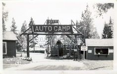City Auto Camp Entrance, Cranbrook, BC, circa 1925. This is the original log arch entrance.