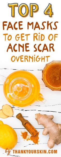 Top 4 Face Masks To Get Rid Of Acne Scar Overnight