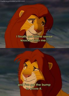 The Lion King: Simba coming to his senses :) Lion King Quotes, Lion King 3, The Lion King 1994, King Simba, Disney Lion King, Funny Disney Memes, Disney Quotes, Hakuna Matata, Le Roi Lion