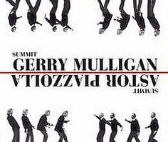 """Recorded on September 24–26 and October 1–4, 1974 in Italy, """"Summit"""" is an album by Astor Piazzolla and Gerry Mulligan. TODAY in LA COLLECTION on RVJ >> http://go.rvj.pm/4dl"""