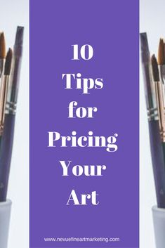 """Are you interested in selling your art? Do you wonder, """"How much you should I charge for your art?"""" In this post, you will discover 10 tips on pricing your art so you can build an online art business quicker. Selling Art Online, Online Art, Sell My Art, Arts And Crafts House, Creative Business, Craft Business, Business Ideas, Online Business, Painting Tips"""
