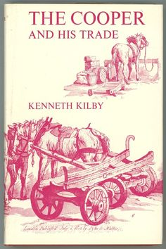 Cooper and His Trade Kilby book antique tools 1st ed collecting