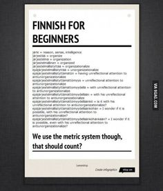 Want to learn some Finnish language? Trust me, it's not really as difficult or as confusing as this sheet makes it seem, you can actually learn Finnish. Learn Finnish, Learn German, Learn English, Finland Education, Finnish Words, Finnish Language, Learn A New Language, Creating A Business, Helsinki