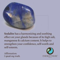 Sodalite helps strengthen your confidence, self-worth, and self-esteem.