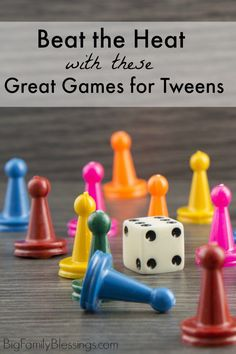 A list of great games for tweens, perfect for beathing the heat this summer. Favorite board game ideas for preteens.