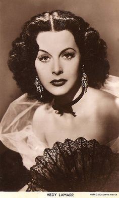 Hedy Lamarr (1913 - 2000) -  Film (Movie Star) Actress   - Real name was Hedwig Eva Maria Kiesler. Born in Austria. Once  described as 'The most beautiful woman in Europe'