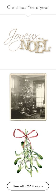 """""""Christmas Yesteryear"""" by ebbyinez ❤ liked on Polyvore featuring backgrounds, sketches, people, fillers, draw, text, phrase, quotes, saying and home"""