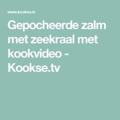 Gepocheerde zalm met zeekraal met kookvideo - Kookse.tv