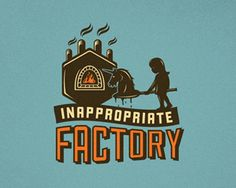 Inappropriate Factory - Identity    http://logopond.com/gallery/detail/178911#