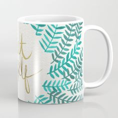 Buy Treat Yo Self – Gold & Turquoise Coffee Mug by catcoq. Worldwide shipping available at Society6.com. Just one of millions of high quality products available.