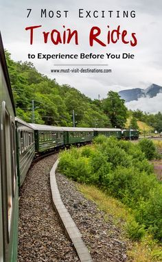 7 Most Exciting Train Rides To Experience Before You Die #travel