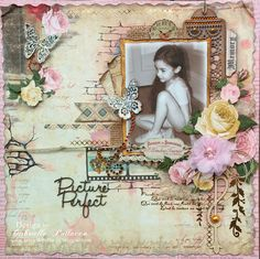 Such a Pretty Mess: Picture Perfect {BoBunny's Juliet Collection}