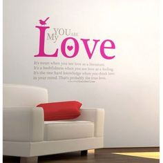 You Are My Love Quotes Wall Decals by WallDecalMall